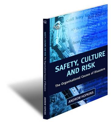 Safety Culture and Risk by Andrew Hopkins