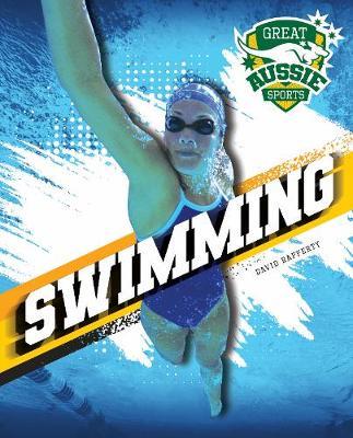 Great Aussie Sports: Swimming book