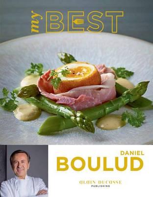 My Best: Daniel Boulud by Daniel Boulud