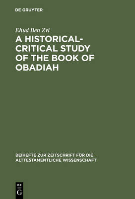 A Historical-Critical Study of the Book of Obadiah by Ehud Ben Zvi
