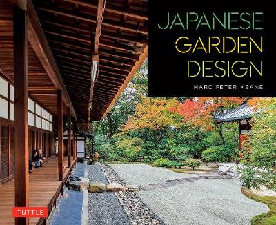 Japanese Garden Design by Marc Peter Keane