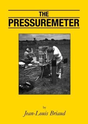 The Pressuremeter by Jean-Louis Briaud