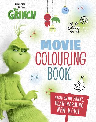 The Grinch: Movie Colouring Book: Movie tie-in book