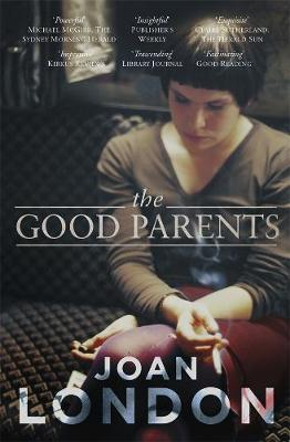 Good Parents by Joan London