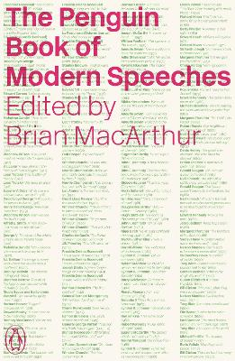The Penguin Book of Modern Speeches by Brian MacArthur