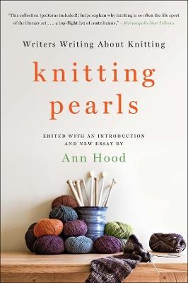 Knitting Pearls by Ann Hood