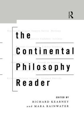 Continental Philosophy Reader by Richard Kearney