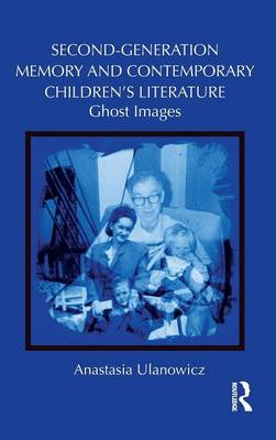 Second-Generation Memory and Contemporary Children's Literature book