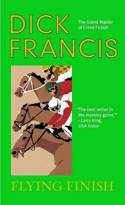 Flying Finish by Dick Francis