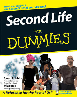 Second Life For Dummies by Sarah Robbins