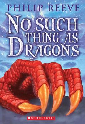 No Such Thing as Dragons book