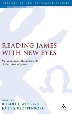 Reading James with New Eyes by Robert L. Webb