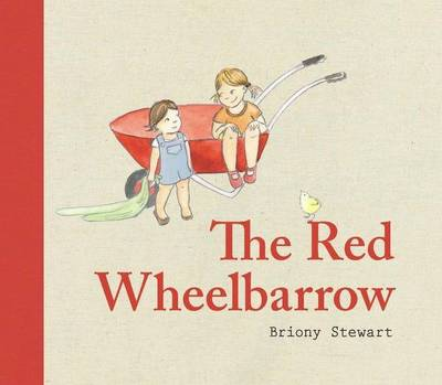 The Red Wheelbarrow by Briony Stewart
