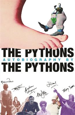 Pythons' Autobiography By The Pythons book