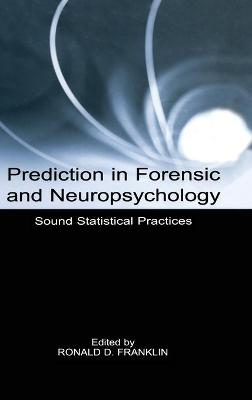 Prediction in Forensic and Neuropsychology book
