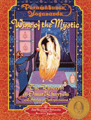 Wine of the Mystic by Paramahansa Yogananda