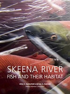 Skeena River Fish And Their Habitat by