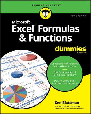 Excel Formulas & Functions For Dummies by Ken Bluttman
