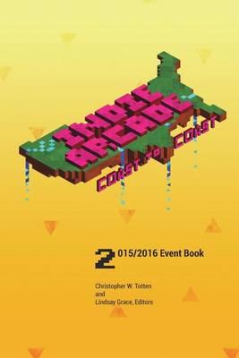 Indie Arcade 2016 Coast to Coast by Lindsay Grace