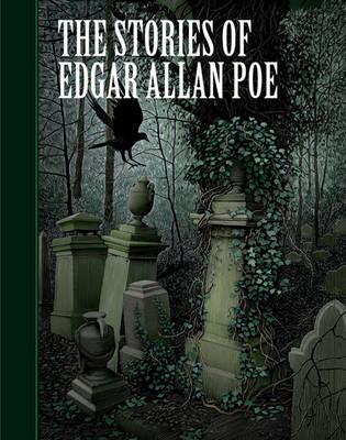 The Stories of Edgar Allan Poe by Edgar Allan Poe
