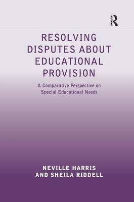 Resolving Disputes about Educational Provision by Professor Sheila Riddell