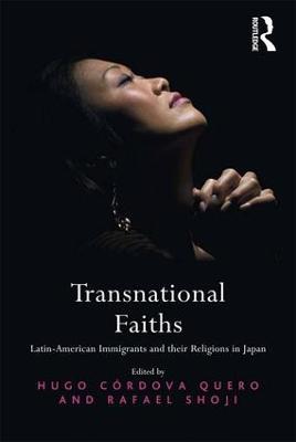 Transnational Faiths by Hugo Cordova Quero