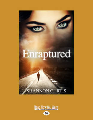 Enraptured by Shannon Curtis