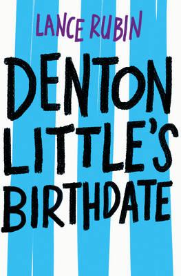 Denton Little's Still Not Dead book
