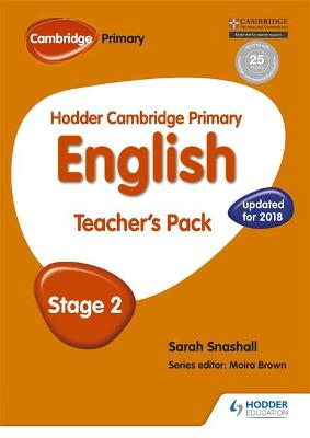 Hodder Cambridge Primary English: Teacher's Pack Stage 2 Hodder Cambridge Primary English: Teacher's Pack Stage 2 Stage 2 by Sarah Snashall