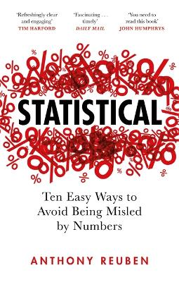 Statistical: Ten Easy Ways to Avoid Being Misled By Numbers by Anthony Reuben
