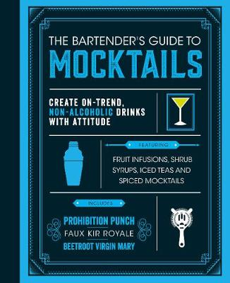 Bartender's Guide to Mocktails by Love Food Editors