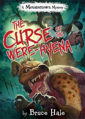 Curse Of The Were-hyena by Bruce Hale