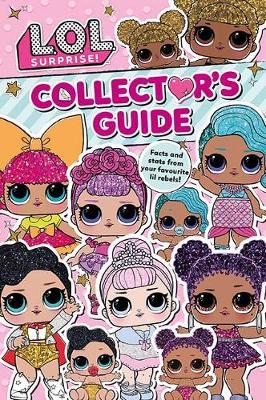 L.O.L. Surprise! Collector's Guide book