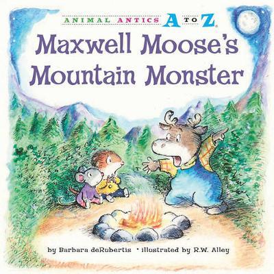 Maxwell Moose's Mountain Monster book