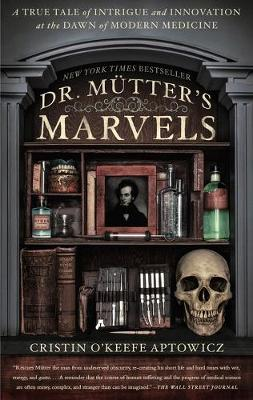 Dr. Mutter's Marvels by Cristin O'Keefe Aptowicz