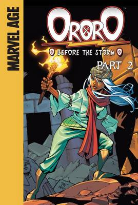 Ororo: Before the Storm, Part 2 by Marc Sumerak