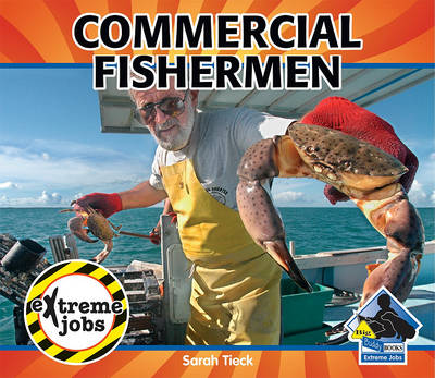 Commercial Fishermen by Sarah Tieck