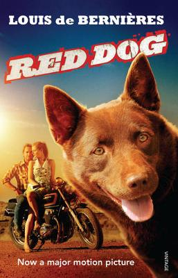 Red Dog (Film Tie-In) by Louis de Bernieres