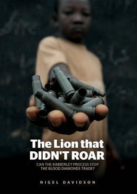 The Lion that Didn't Roar by Nigel Davidson
