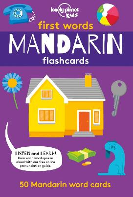 First Words - Mandarin Flashcards by Lonely Planet Kids