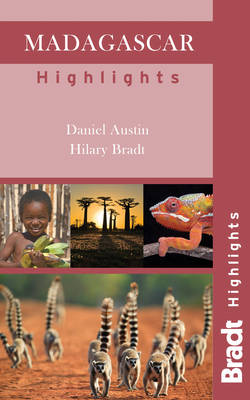 Madagascar Highlights by Hilary Bradt