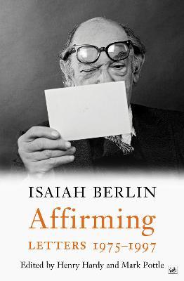Affirming by Isaiah Berlin