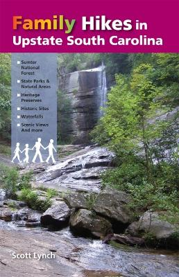 Family Hikes in Upstate South Carolina by Scott Lynch