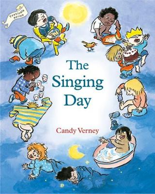 Singing Day, The by Candy Verney