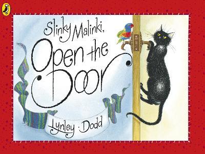 Slinky Malinki, Open the Door by Lynley Dodd