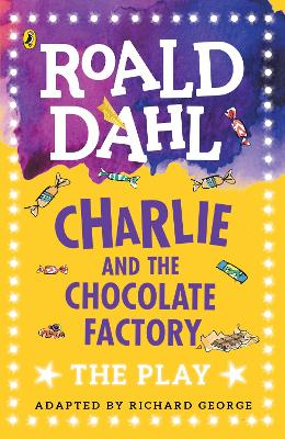 Charlie and the Chocolate Factory by Richard R. George