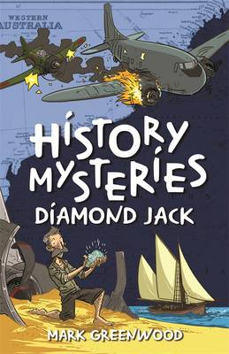 History Mysteries: Diamond Jack by Mark Greenwood