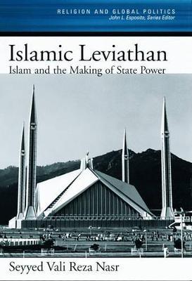 The Islamic Leviathan by Seyyed Vali Reza Nasr