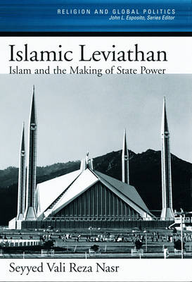 The Islamic Leviathan by Seyyed Vali Reza Nasr