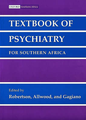 Textbook of Psychiatry for Southern Africa by Brian Robertson